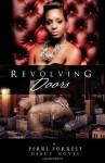 Revolving Doors - Perri Forrest