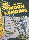 The First Moon Landing (Graphic Histories (World Almanac)) - Elizabeth Hudson-Goff, Dale Anderson