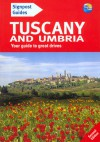 Signpost Guide Tuscany and Umbria, 2nd: Your guide to great drives - Brent Gregston