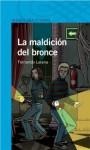 La maldición de bronce - Fernando Lalana