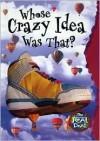 Whose Crazy Idea Was That? - Claire Craig