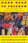 Hard Road to Freedom, Volume 2: The Story of African America: 002 - James Oliver Horton, Lois E. Horton