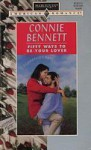 Fifty Ways to Be Your Lover - Connie Bennett