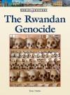 The Rwandan Genocide - Don Nardo