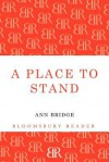 A Place to Stand. by Ann Bridge - Ann Bridge