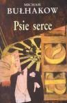 Psie serce - Mikhail Bulgakov, Irena Lewandowska
