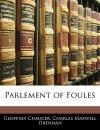 Parlement of Foules - Geoffrey Chaucer, Charles Maxwell Drennan