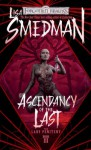 Ascendancy of the Last - Lisa Smedman