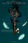 The Illumine Series: Books One, Two & Three - Alivia Anders