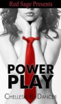 Power Play - Chellesie B. Dancer