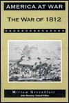 The War Of 1812 - Miriam Greenblatt