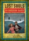 Lost Souls: Nameless Days - Mel Odom, Jordan Weisman