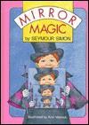 Mirror Magic - Seymour Simon, Lisa Campbell Ernst