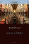 America In Vietnam - Guenter Lewy
