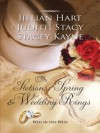 Stetsons, Spring and Wedding Rings - Jillian Hart, Judith Stacy, Stacey Kayne