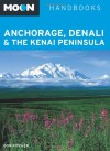 Moon Anchorage, Denali & the Kenai Peninsula - Don Pitcher