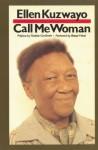 Call Me Woman - Ellen Kuzwayo, Nadine Gordimer, Bessie Head