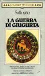 La guerra di Giugurta - Sallust, Lidia Storoni Mazzolani
