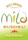 Will Shortz Presents Mild Sudoku: 200 Easy to Hard Puzzles - Will Shortz