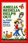 Amelia Bedelia Helps Out - Peggy Parish, Lynn Sweat