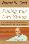 Pulling Your Own Strings (Audio) - Wayne W. Dyer