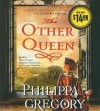 The Other Queen - Graeme Malcolm, Philippa Gregory, Bianca Amato, Dagmara Dominczyk