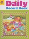 Daily Record Book - Joy Evans, Jo Ellen Moore, Marilyn Evans