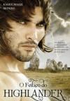 O Feitiço do Highlander - Karen Marie Moning, Teresa Martins de Carvalho