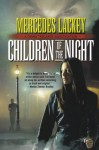Children of the Night - Mercedes Lackey