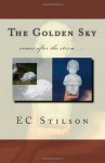 The Golden Sky - E.C. Stilson