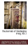 Thejournals of Washington Irving, Vol. 2 - Washington Irving, George Hellman, Bibliophile Soc The Bibliophile Society