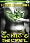 The Genie's Secret - Robert T. Jeschonek
