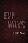 Evil Ways - Bobby Nash