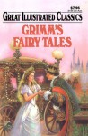 Grimms Fairy Tales Great Illustrated Classics - Roy Nemerson