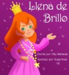 Llena de Brillo - Ally Nathaniel, Lopez Perea Brito, Rebeca Carolina, SugarSnail