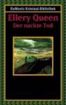 Der nackte Tod. (Taschenbuch) - Ellery Queen, Monika Schur
