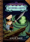 The Sword in the Grotto (Araminta Spookie, #2) - Angie Sage, Jimmy Pickering