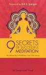 9 Secrets of Successful Meditation: The Ultimate Key to Mindfulness, Inner Calm & Joy - Samprasad Vinod, B.K.S. Iyengar