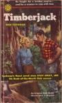 Timberjack - Dan Cushman
