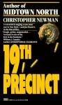 Nineteenth Precinct - Christopher Newman