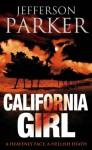California Girl - T. Jefferson Parker, Jefferson Parker