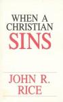 When a Christian Sins - John R. Rice