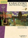 Dmitri Kabalevsky - Thirty Pieces for Children, Op. 27: With a CD of Performances Schirmer Performance Editions - Dmitri Kabalevsky, Richard Walters