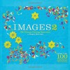 Images 2: The Ultimate Coloring Experience - Roger Burrows