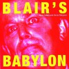 Blair's Babylon - Nick Cohen, Kevin Maguire