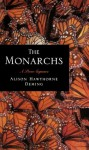 The Monarchs: A Poem Sequence - Alison Hawthorne Deming