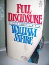 Full Disclosure - William Safire
