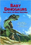 Baby Dinosaurs: Eggs, Nests, and Recent Discoveries - Thom Holmes, Michael William Skrepnick, Laurie Holmes
