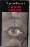 Locus Solus - Raymond Roussel