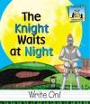 The Knight Waits at Night - Mary Elizabeth Salzmann